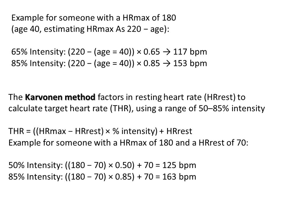 Example for someone with a HRmax of 180
