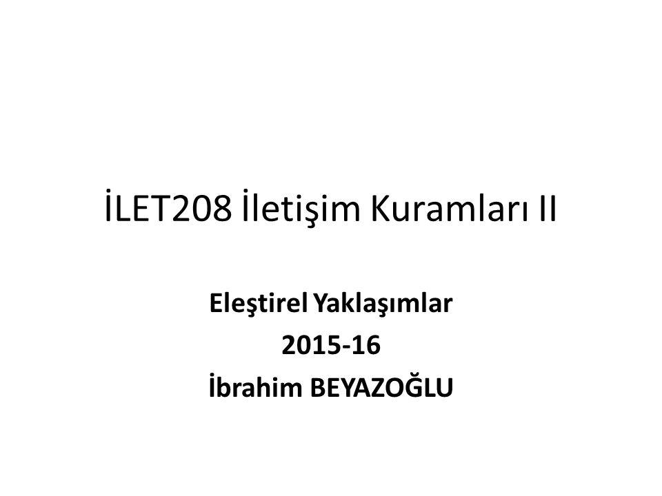 İLET208 İletişim Kuramları II