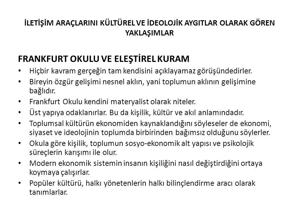 FRANKFURT OKULU VE ELEŞTİREL KURAM