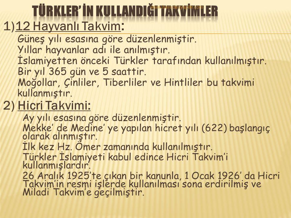 TÜRKLER' İN KULLANDIĞI TAKVİMLER