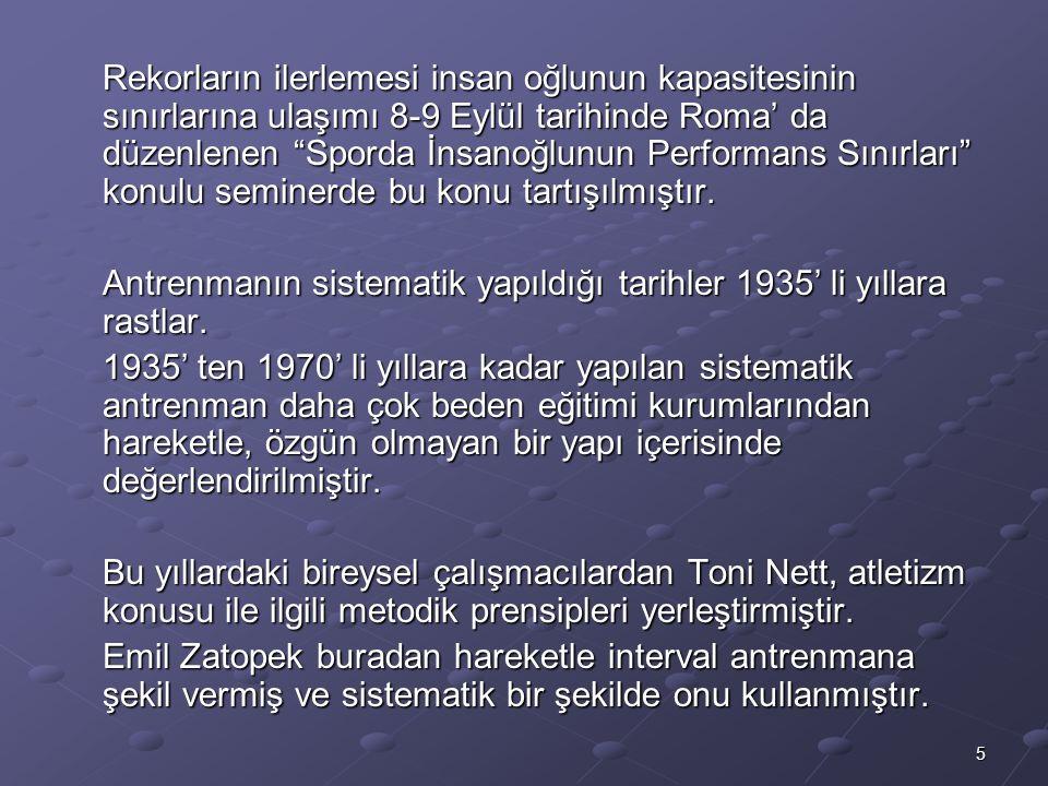 Rekorların ilerlemesi insan oğlunun kapasitesinin sınırlarına ulaşımı 8-9 Eylül tarihinde Roma' da düzenlenen Sporda İnsanoğlunun Performans Sınırları konulu seminerde bu konu tartışılmıştır.