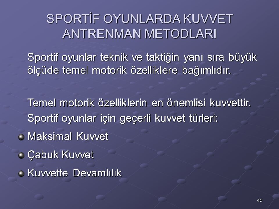 SPORTİF OYUNLARDA KUVVET ANTRENMAN METODLARI