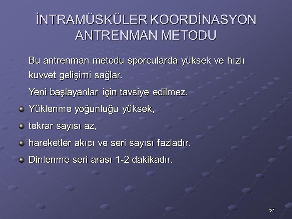İNTRAMÜSKÜLER KOORDİNASYON ANTRENMAN METODU