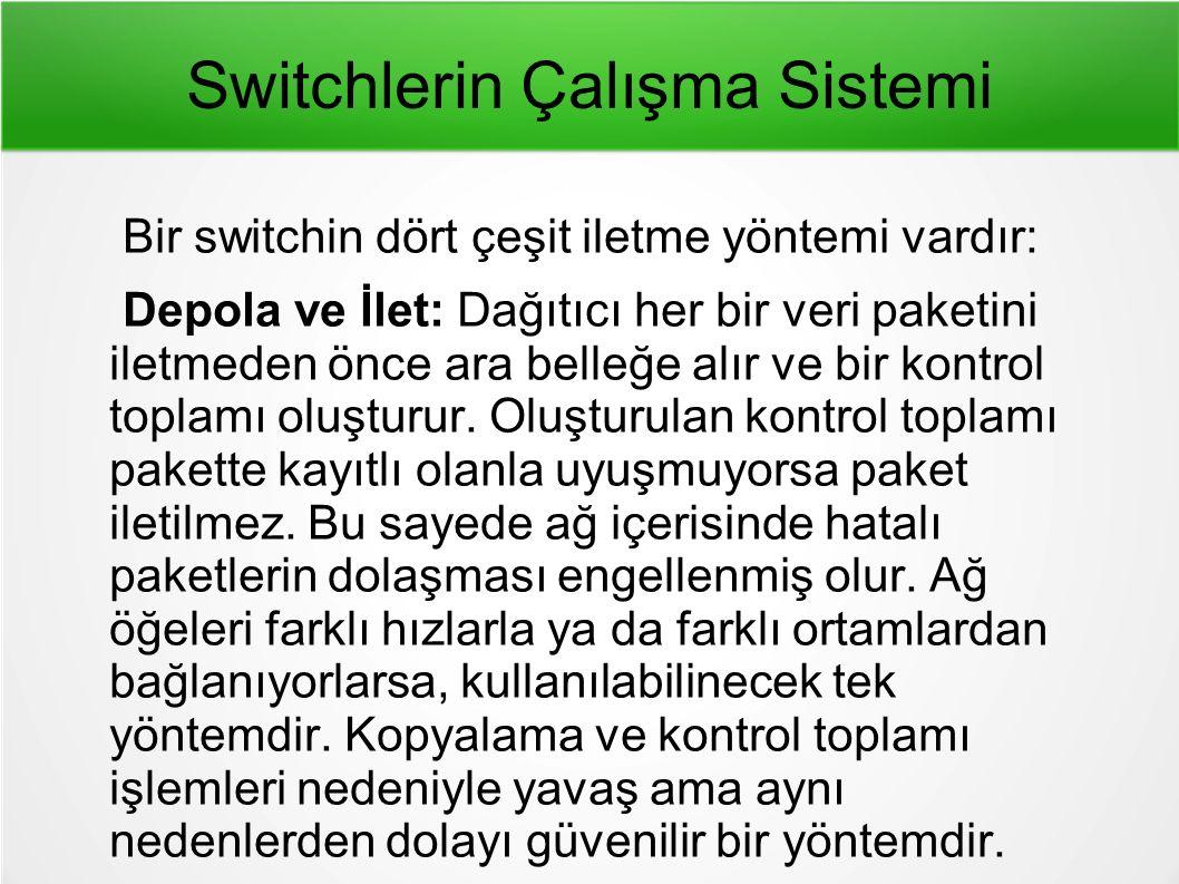 Switchlerin Çalışma Sistemi