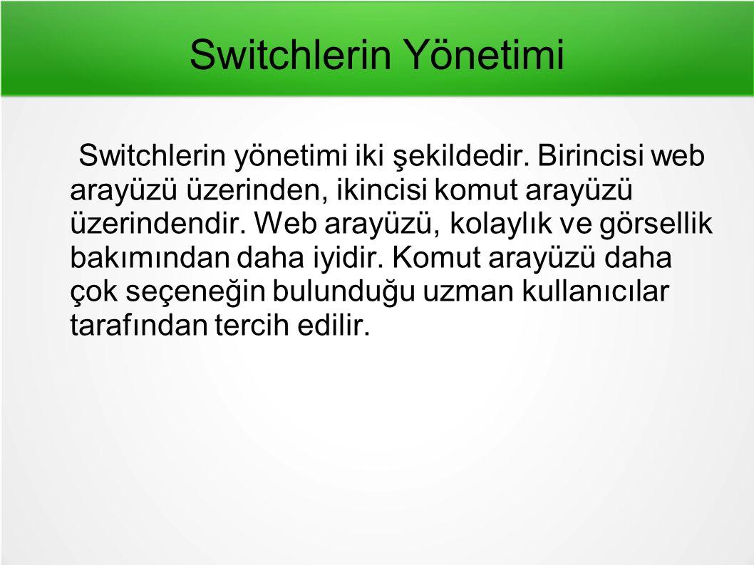 Switchlerin Yönetimi