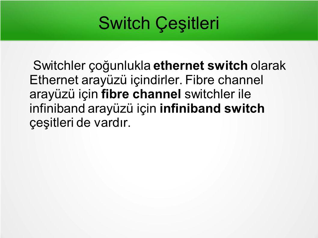 Switch Çeşitleri