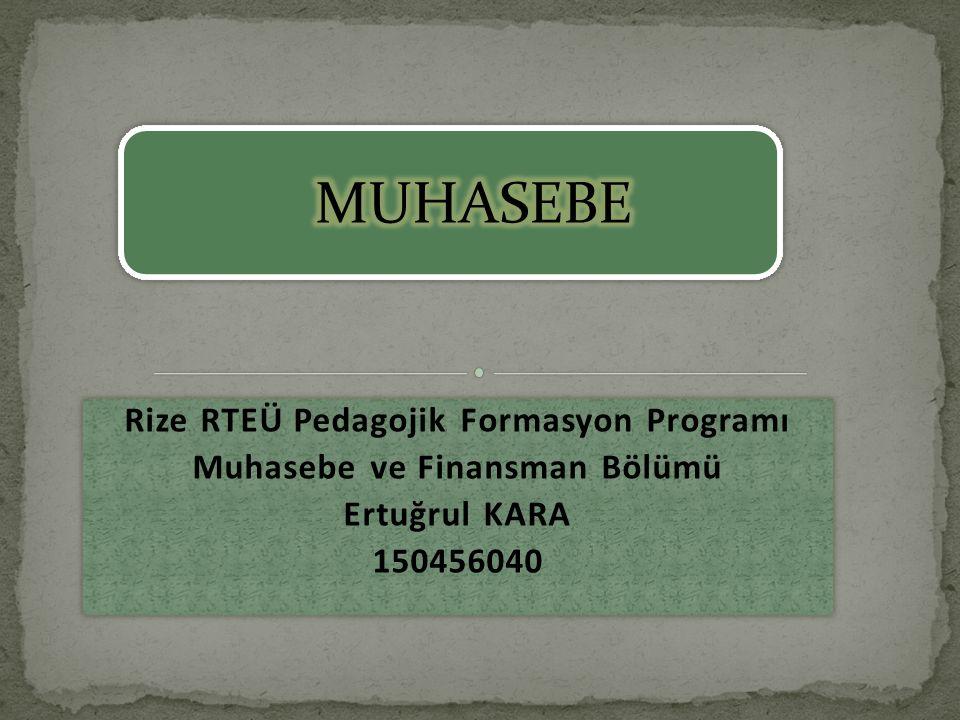 Rize RTEÜ Pedagojik Formasyon Programı Muhasebe ve Finansman Bölümü