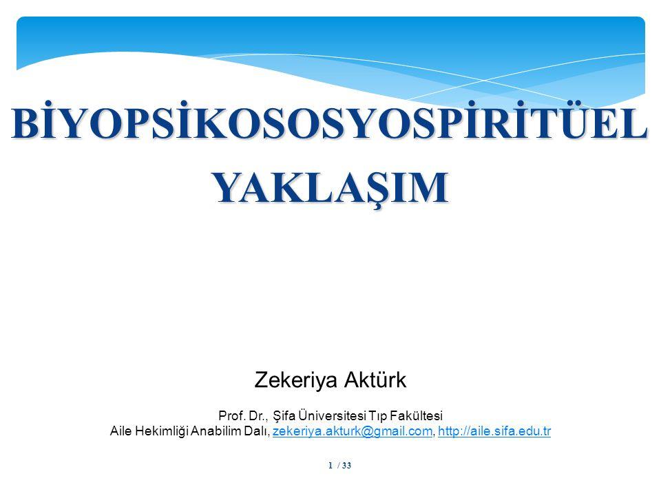 BİYOPSİKOSOSYOSPİRİTÜEL
