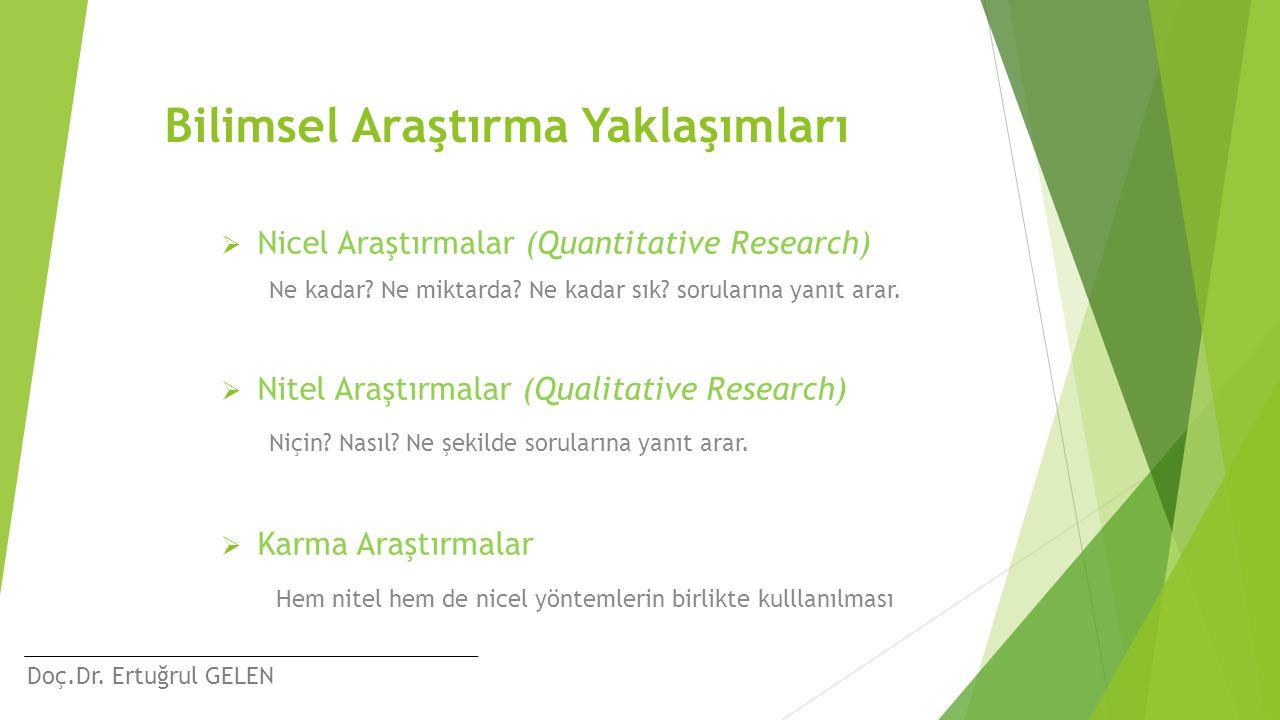 Bilimsel Araştırma Yaklaşımları
