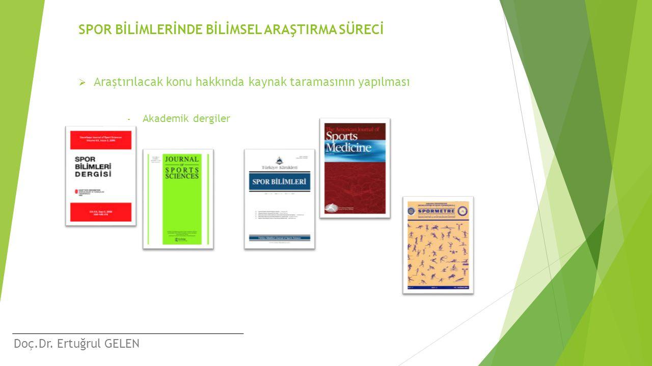 SPOR BİLİMLERİNDE BİLİMSEL ARAŞTIRMA SÜRECİ
