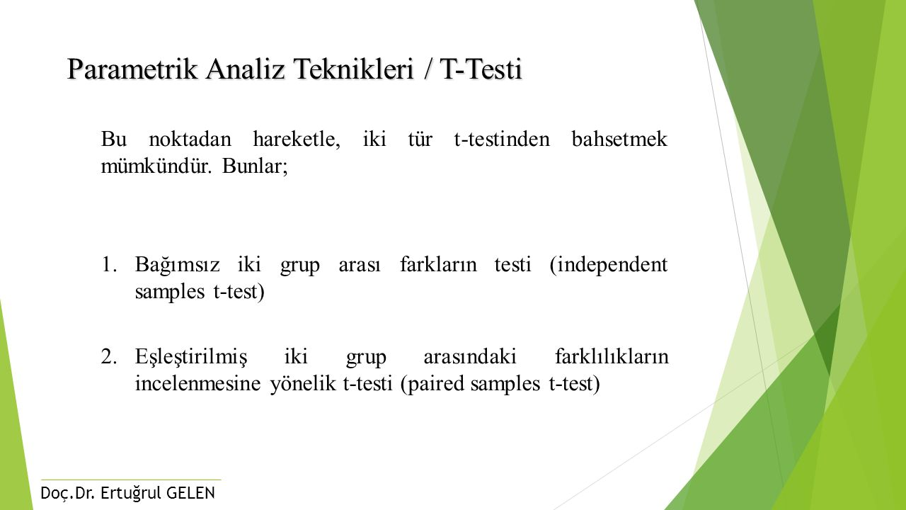 Parametrik Analiz Teknikleri / T-Testi