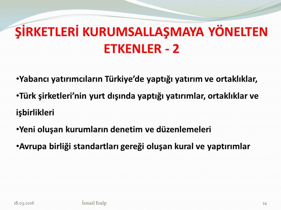 ŞİRKETLERİ KURUMSALLAŞMAYA YÖNELTEN ETKENLER - 2
