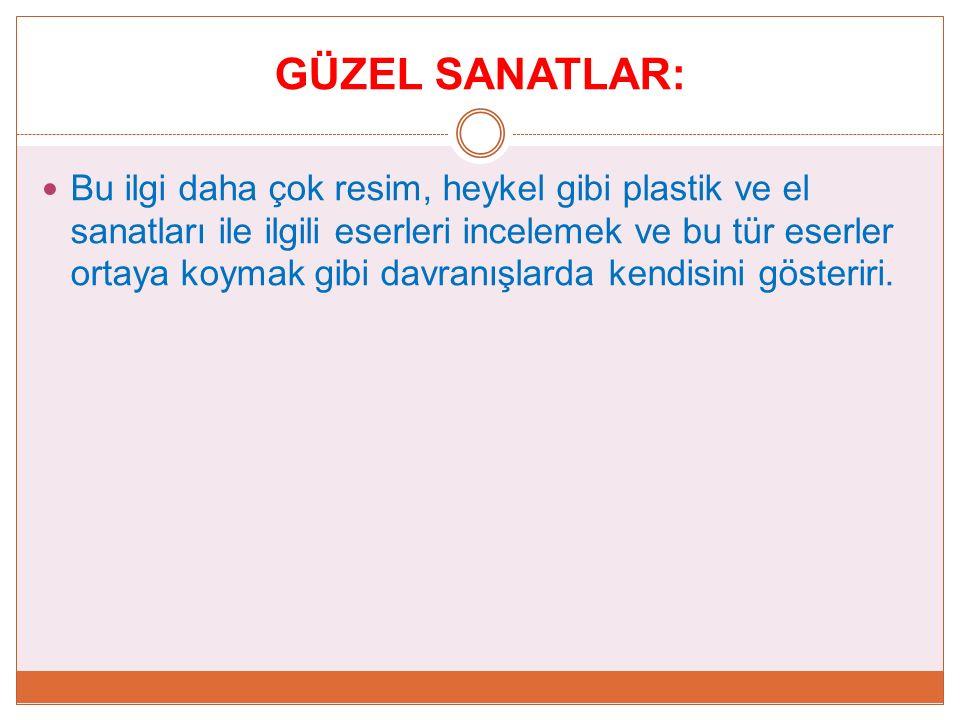 GÜZEL SANATLAR: