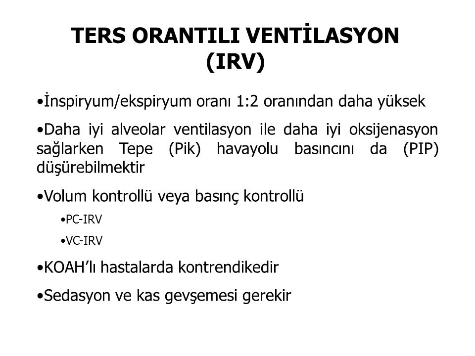 TERS ORANTILI VENTİLASYON (IRV)
