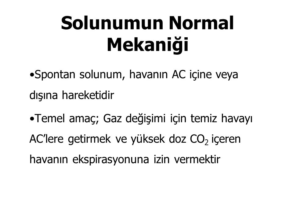 Solunumun Normal Mekaniği