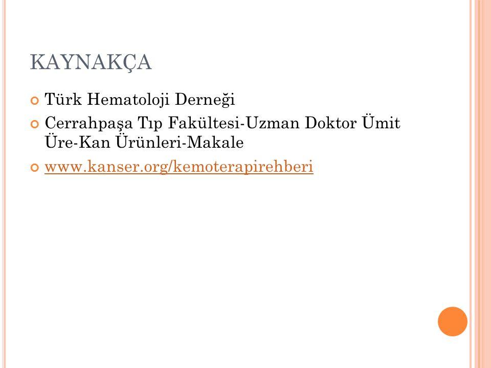 KAYNAKÇA Türk Hematoloji Derneği