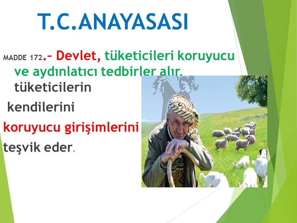 T.C.ANAYASASI kendilerini koruyucu girişimlerini teşvik eder.