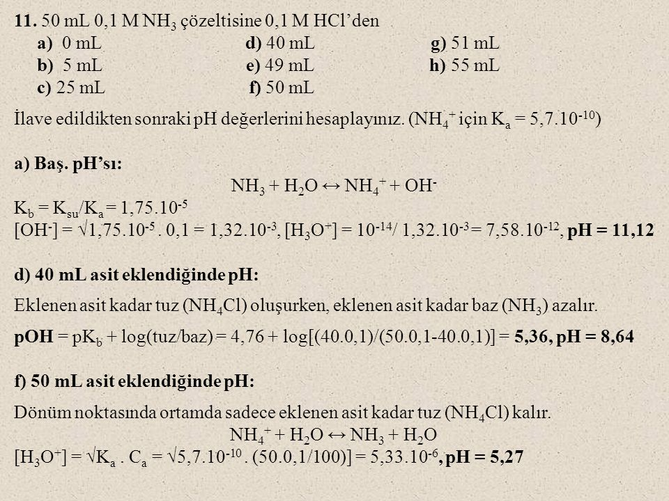 11. 50 mL 0,1 M NH3 çözeltisine 0,1 M HCl'den