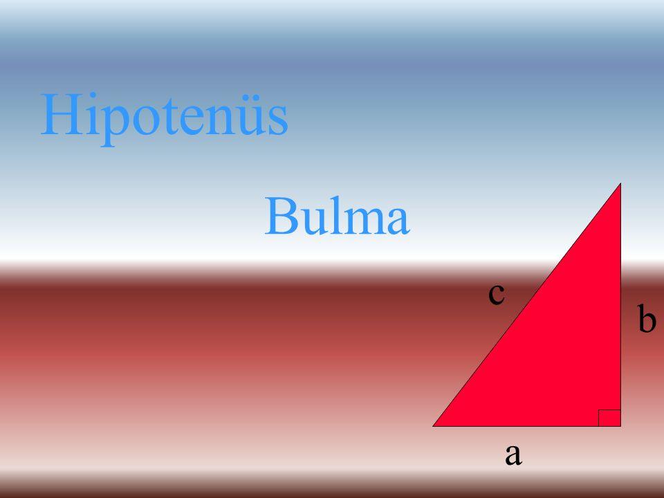 Hipotenüs Bulma a b c