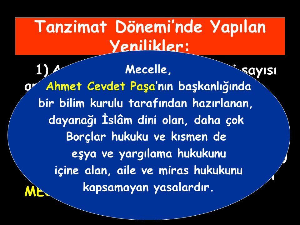 Tanzimat Dönemi'nde Yapılan Yenilikler: