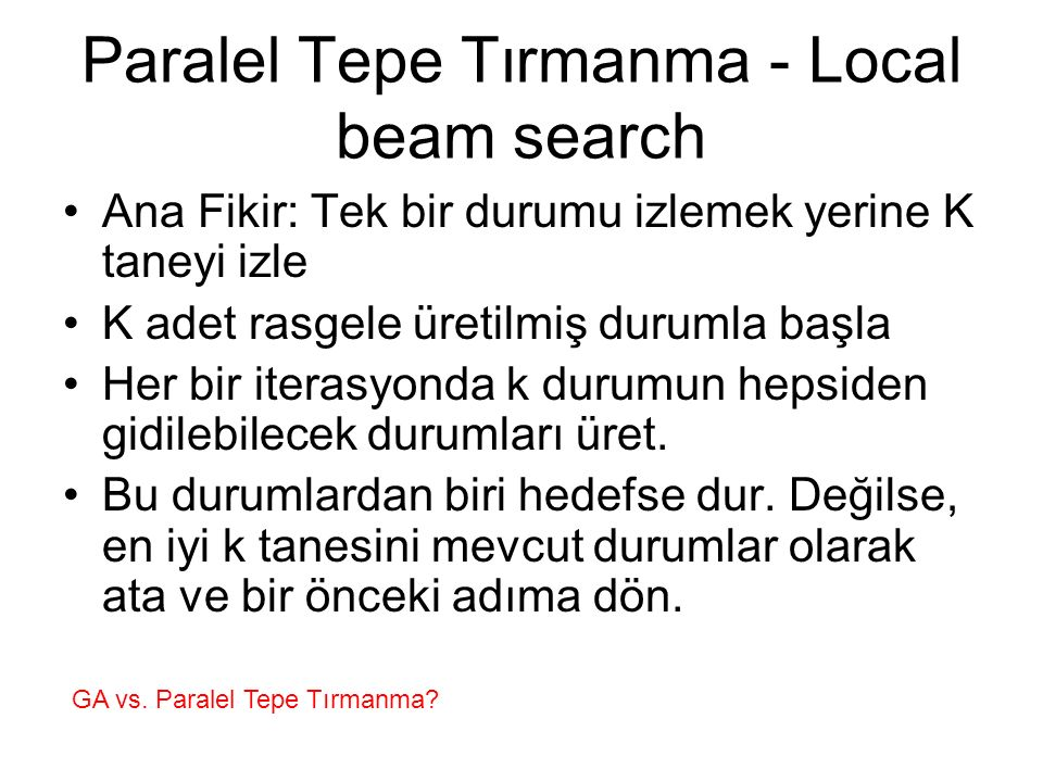 Paralel Tepe Tırmanma - Local beam search