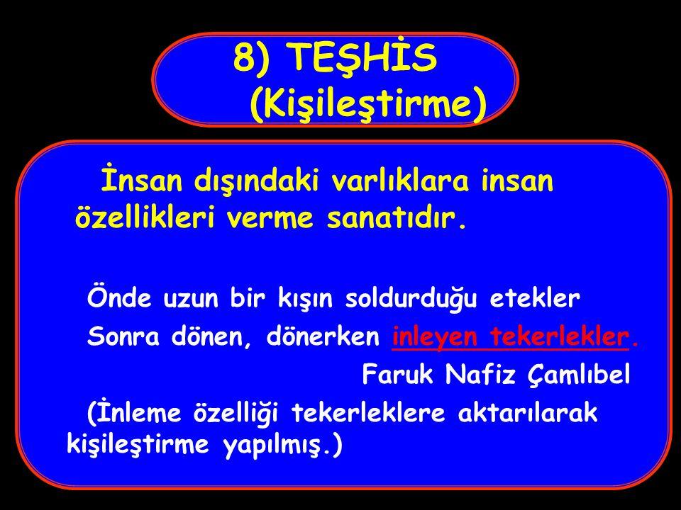 8) TEŞHİS (Kişileştirme)