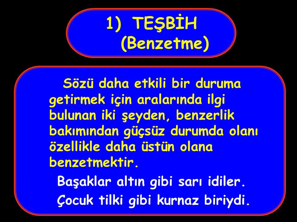 TEŞBİH (Benzetme)
