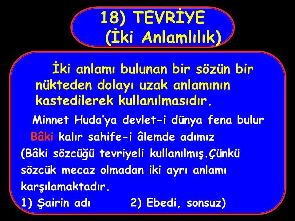 18) TEVRİYE (İki Anlamlılık)