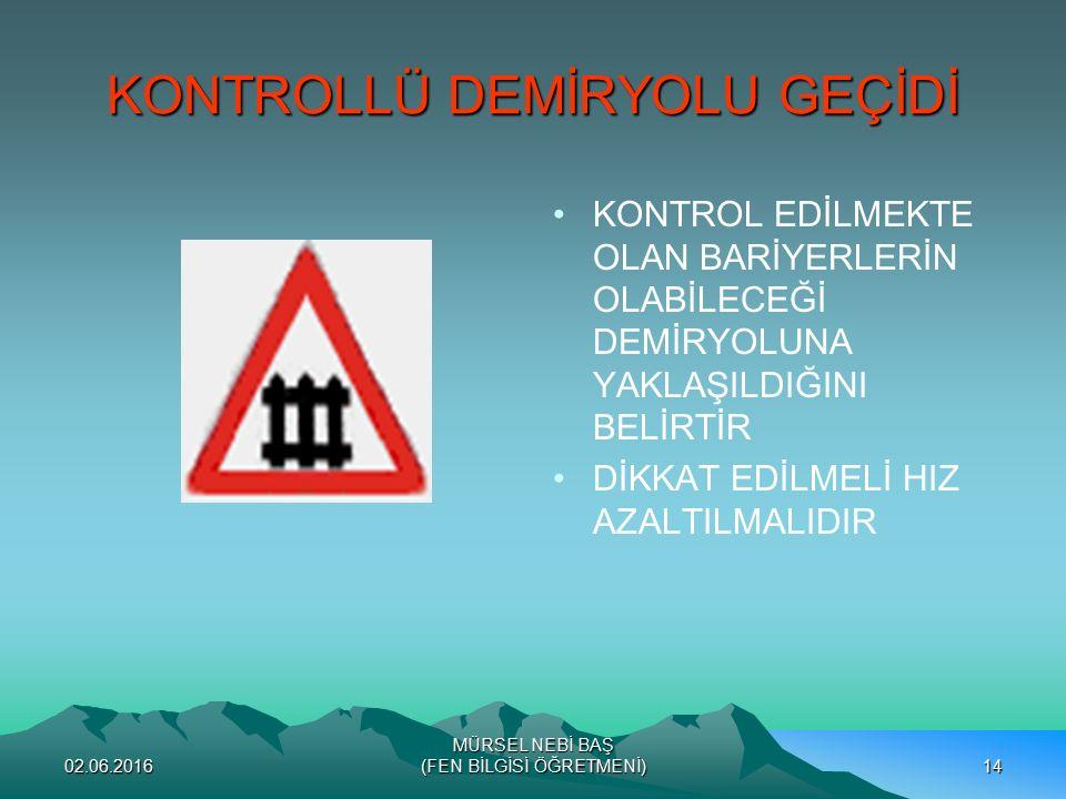KONTROLLÜ DEMİRYOLU GEÇİDİ