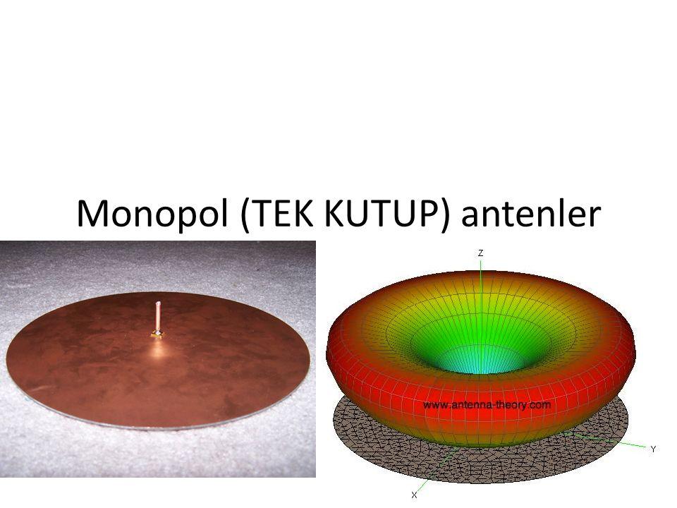 Monopol (TEK KUTUP) antenler