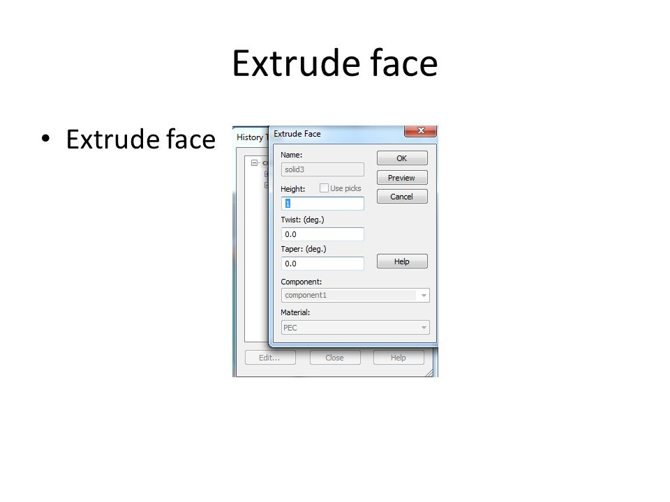 Extrude face Extrude face