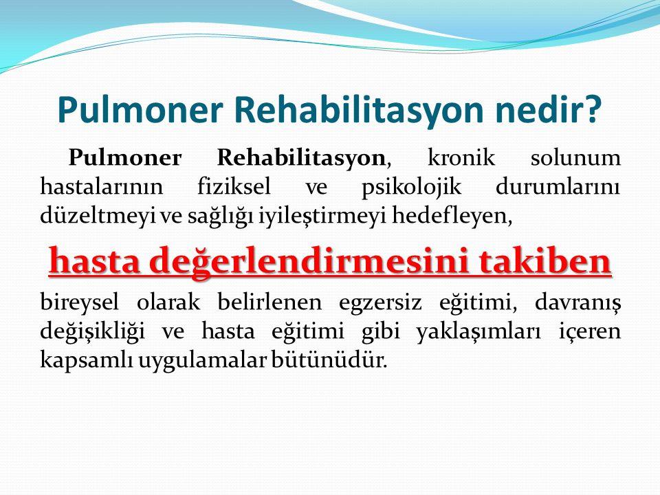 Pulmoner Rehabilitasyon nedir