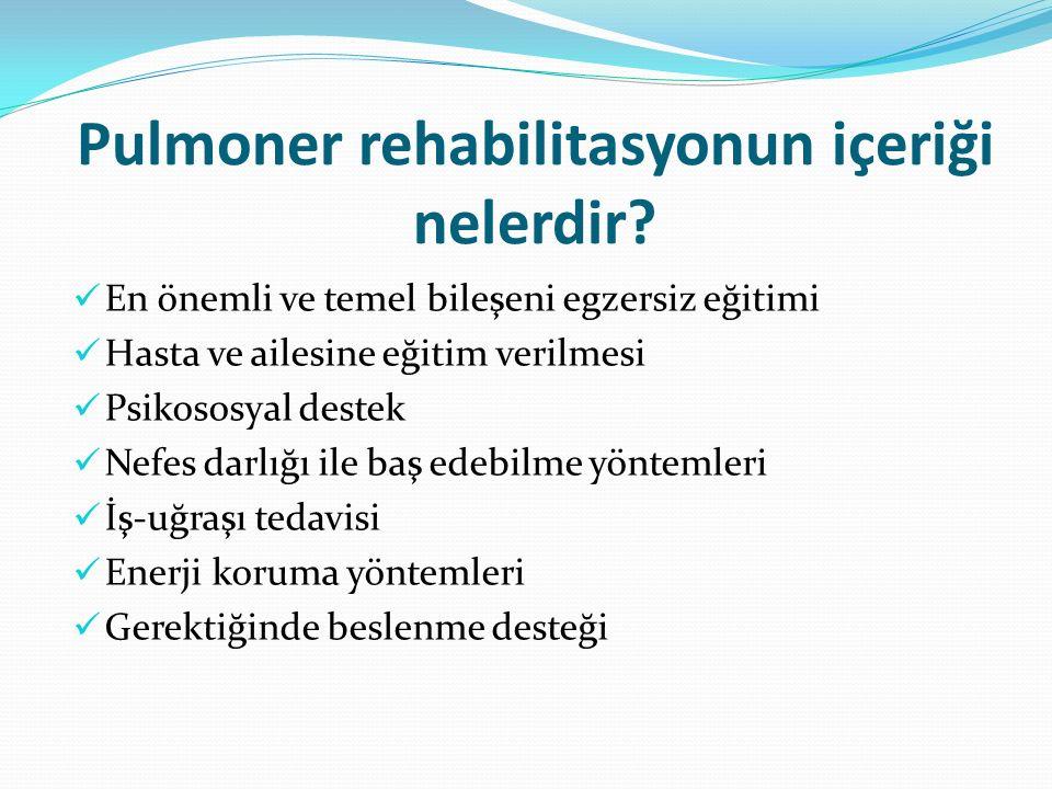 Pulmoner rehabilitasyonun içeriği nelerdir