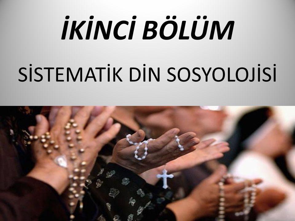 SİSTEMATİK DİN SOSYOLOJİSİ