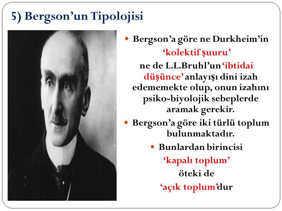 5) Bergson'un Tipolojisi