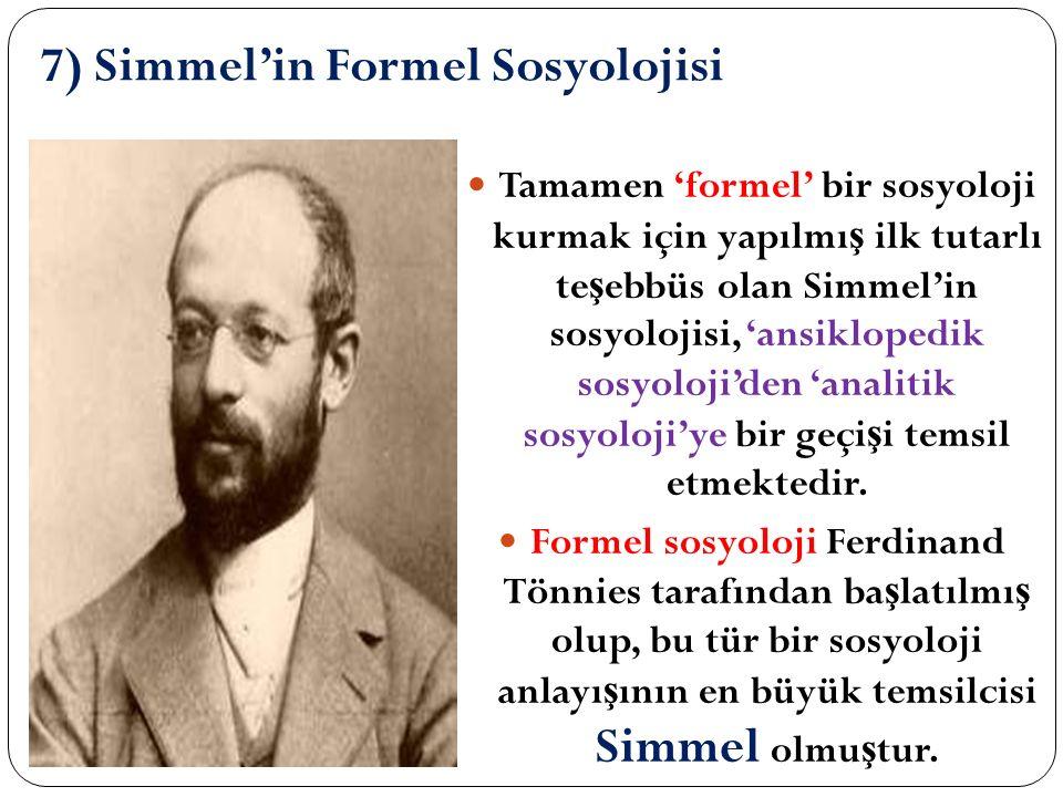 7) Simmel'in Formel Sosyolojisi