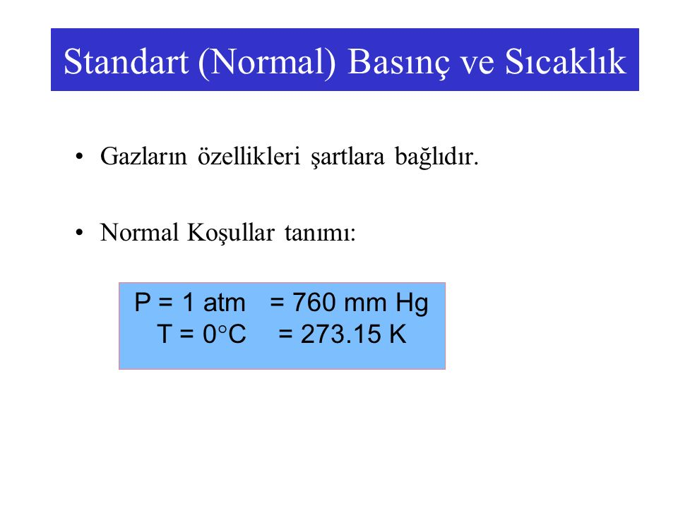 Standart (Normal) Basınç ve Sıcaklık