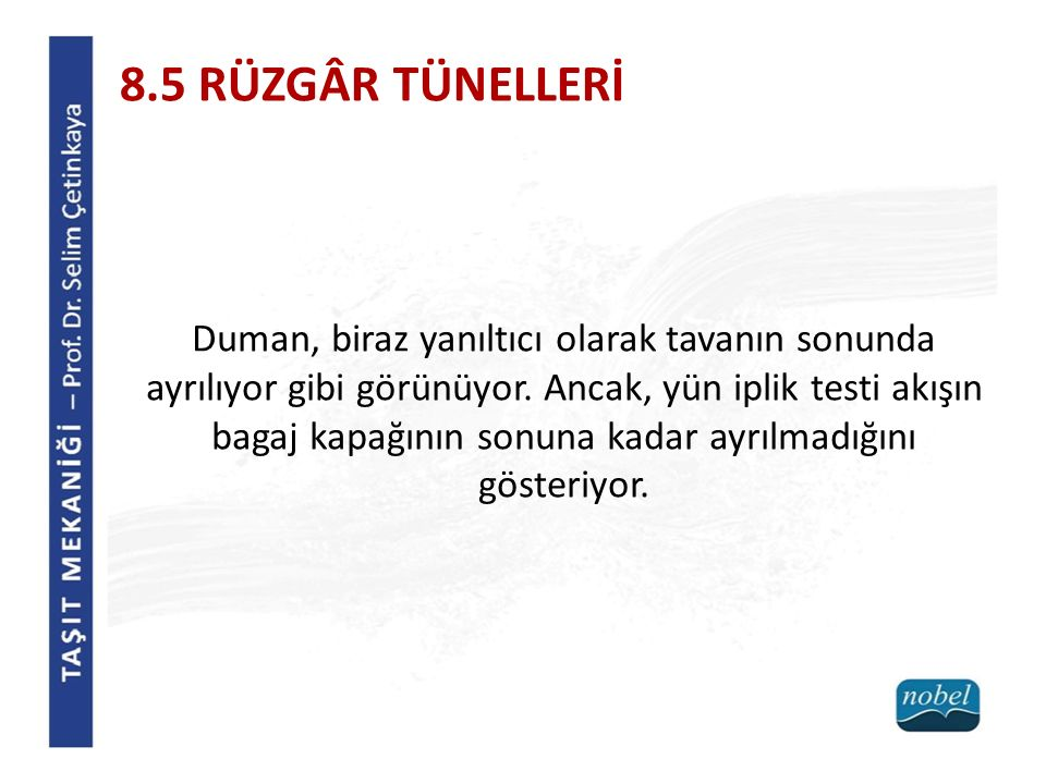 8.5 RÜZGÂR TÜNELLERİ