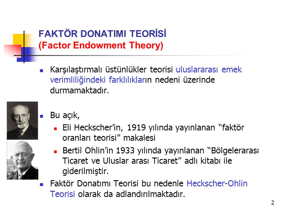 FAKTÖR DONATIMI TEORİSİ (Factor Endowment Theory)