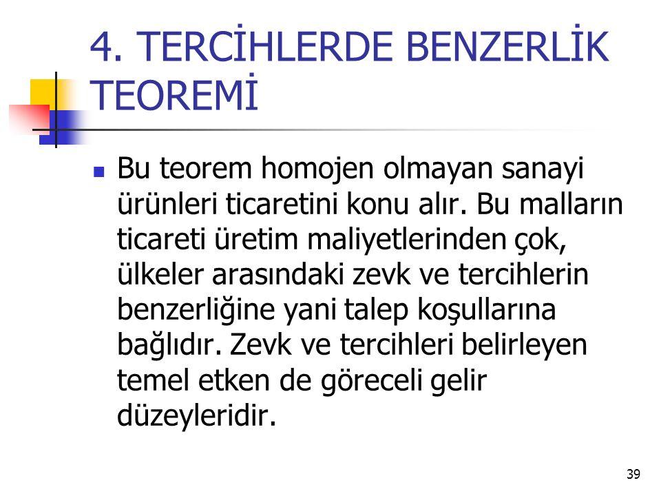 4. TERCİHLERDE BENZERLİK TEOREMİ