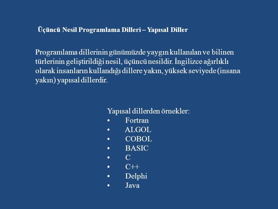 Üçüncü Nesil Programlama Dilleri – Yapısal Diller