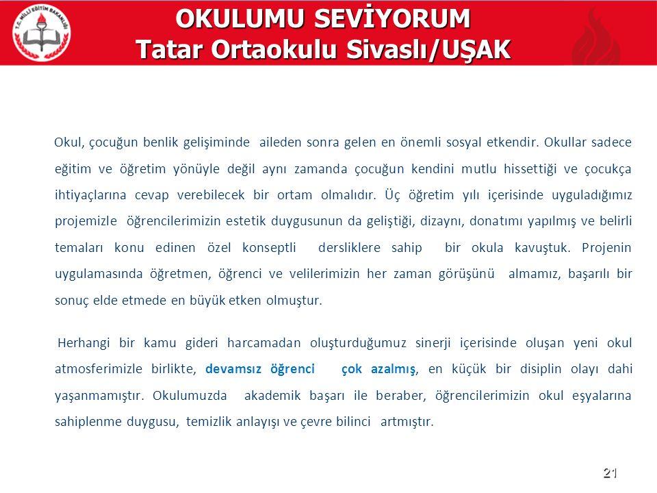 OKULUMU SEVİYORUM Tatar Ortaokulu Sivaslı/UŞAK