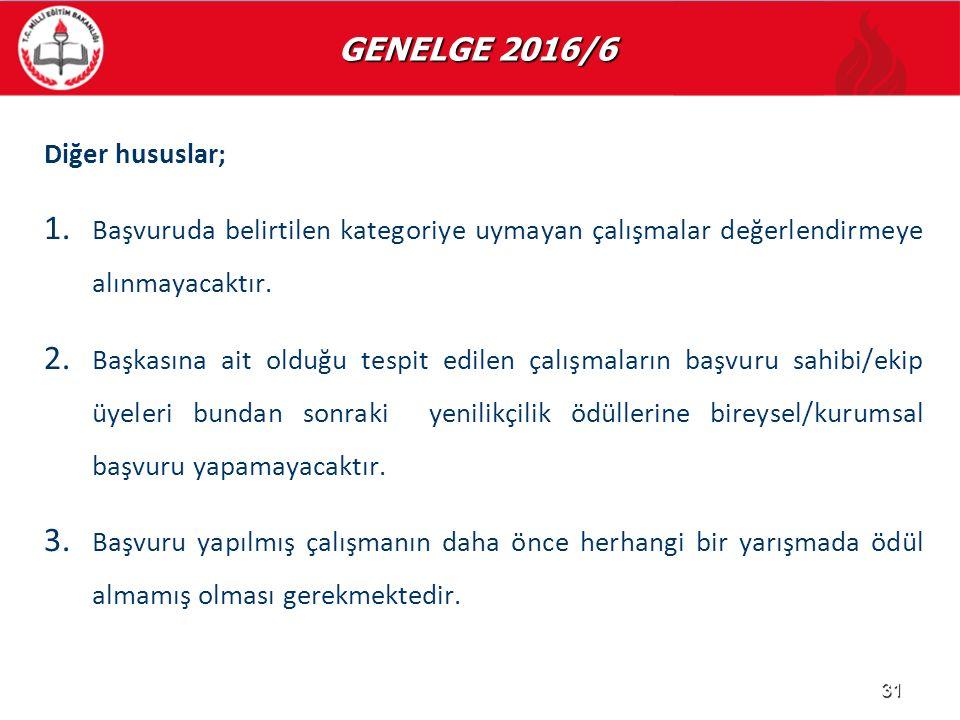 GENELGE 2016/6 Diğer hususlar;