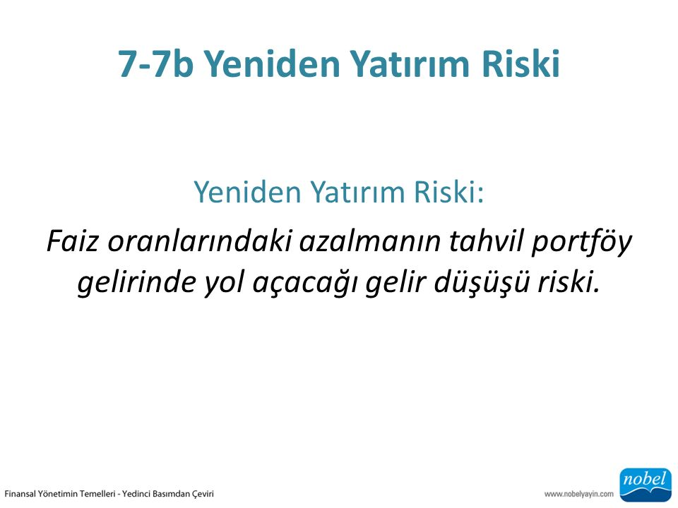 7-7b Yeniden Yatırım Riski