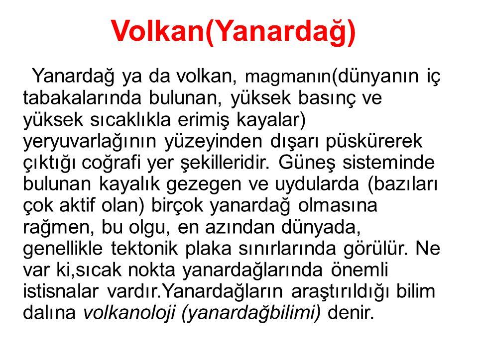 Volkan(Yanardağ)