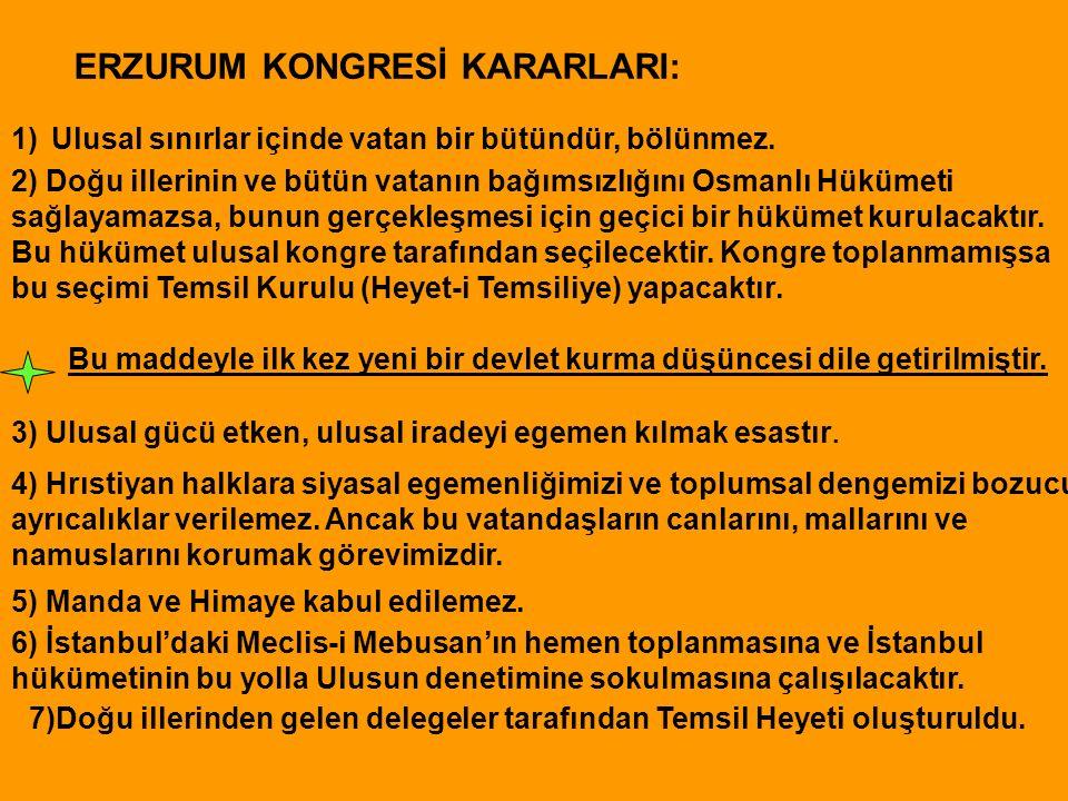 ERZURUM KONGRESİ KARARLARI: