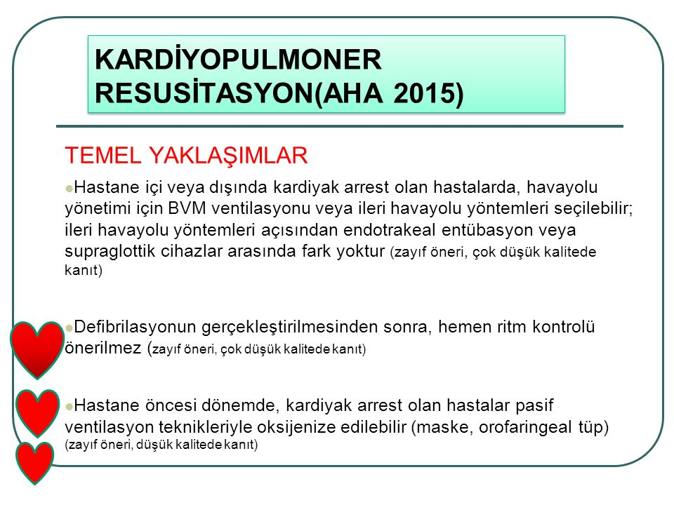 KARDİYOPULMONER RESUSİTASYON(AHA 2015)