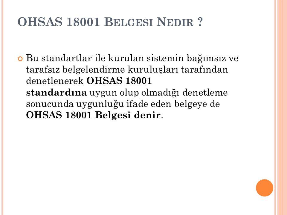 OHSAS 18001 Belgesi Nedir