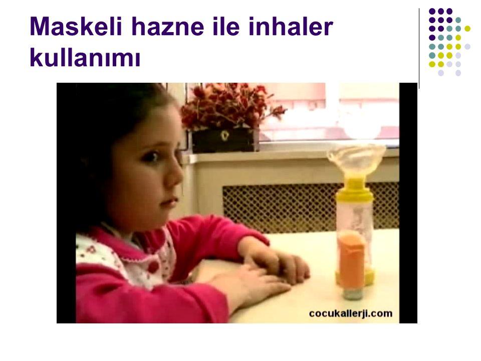 Maskeli hazne ile inhaler kullanımı