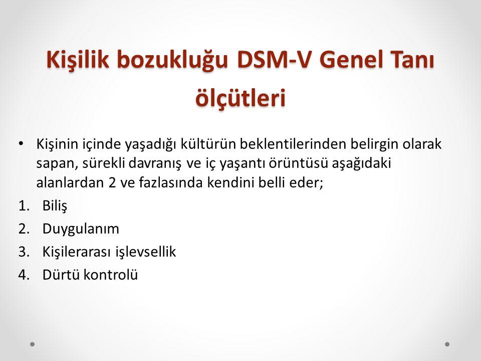 Kişilik bozukluğu DSM-V Genel Tanı ölçütleri